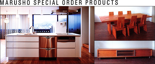 MARUSHO SPECIAL ORDER PRODUCTS